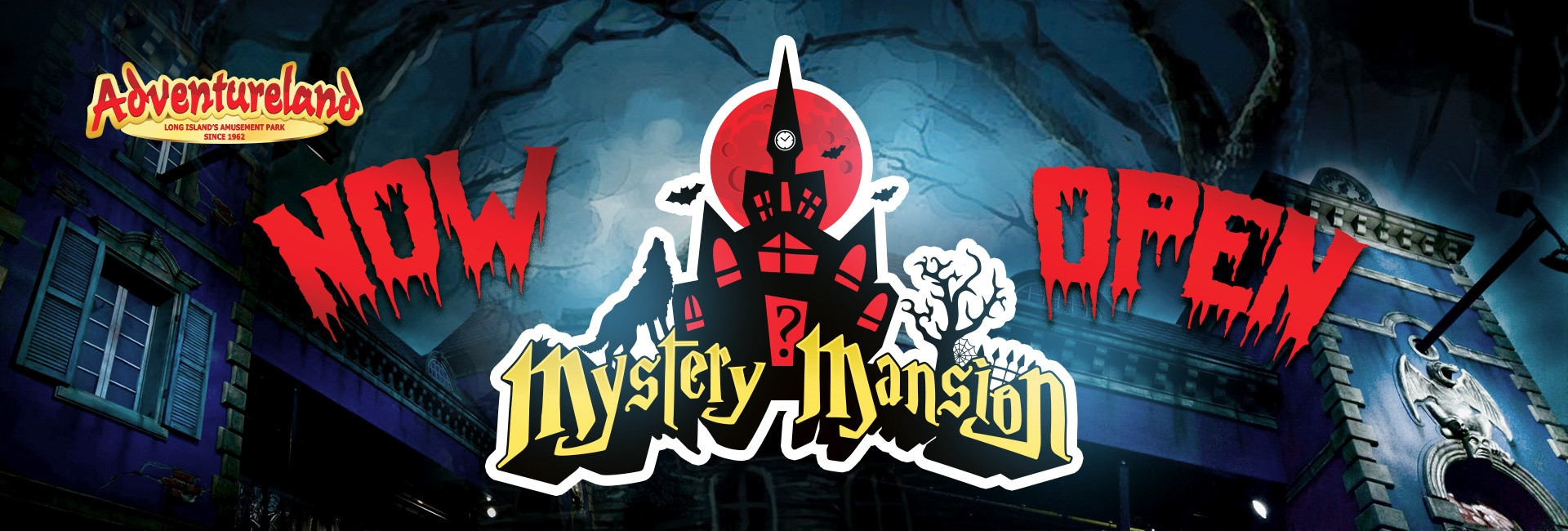 Mystery Mansion is OPEN!