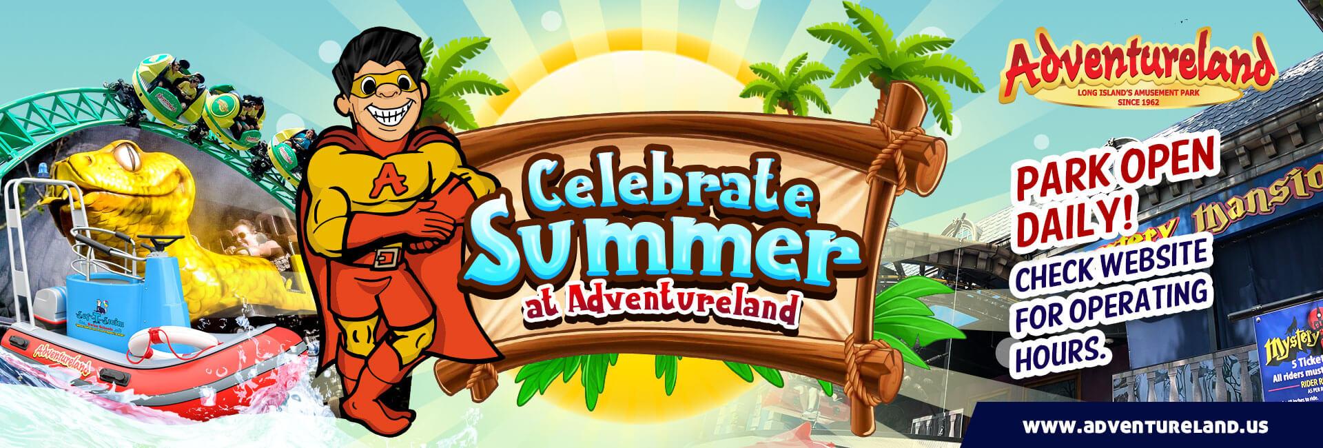 Celebrate Summer at Adventureland